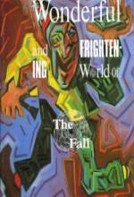 The Fall: The Wonderful And Frightening World Of Mark E. Smith (2005) afişi
