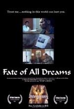 The Fate Of All Dreams (2011) afişi