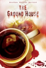 The Ground House