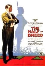 The Half Breed (1922) afişi