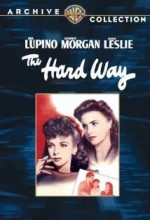 The Hard Way(l) (1943) afişi