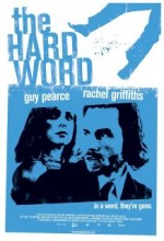 The Hard Word (2002) afişi