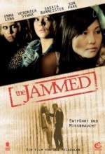 The Jammed (2007) afişi