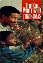 The Kid Who Loved Christmas (1990) afişi