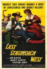 The Last Stagecoach West (1957) afişi