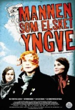 The Man Who Loved Yngve (2008) afişi