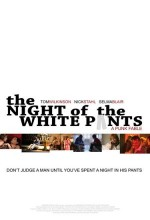 The Night Of The White Pants (2006) afişi