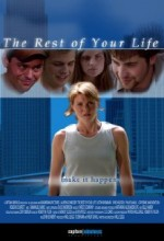 The Rest Of Your Life (2005) afişi