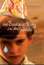 The Saddest Boy In The World (2006) afişi