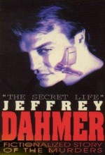 The Secret Life: Jeffrey Dahmer (1993) afişi