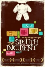 The Sleuth ıncident (2008) afişi