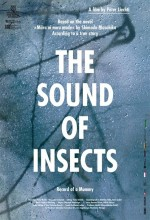 The Sound Of ınsects: Record Of A Mummy (2008) afişi