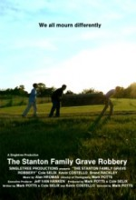 The Stanton Family Grave Robbery (2008) afişi