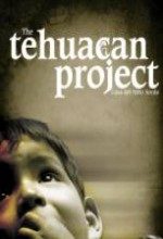 The Tehuacan Project (2007) afişi