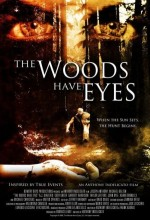 The Woods Have Eyes (2007) afişi