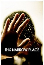 This Narrow Place (2010) afişi