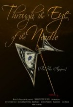 Through The Eye Of The Needle (2010) afişi