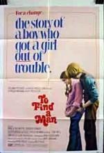 To Find A Man (1972) afişi
