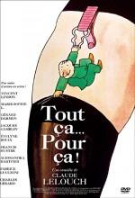 Tout ça... Pour ça! (1993) afişi