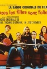 Toutes Les Filles Sont Folles (2003) afişi