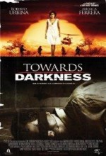 Towards Darkness (2007) afişi