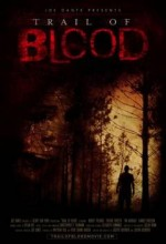 Trail Of Blood (2011) afişi