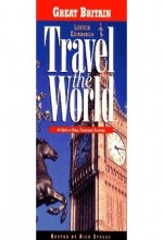 Travel The World: Great Britain - London, Edinburgh