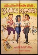 Tres Balas Perdidas (1961) afişi