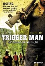 Trigger Man (2007) afişi