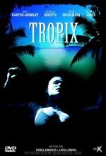 Tropix (2002) afişi
