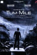 Tum Mile (2009) afişi