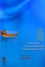 Tuna Nehri Aksam Diyor (2010) afişi