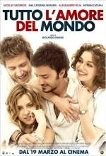Tutto L'amore Del Mondo (2010) afişi