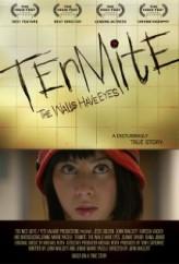 Termite: The Walls Have Eyes (2011) afişi