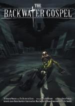 The Backwater Gospel (2011) afişi