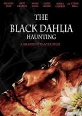The Black Dahlia Haunting (2012) afişi