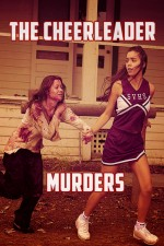 The Cheerleader Murders (2016) afişi