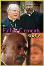 The Father Clements Story (1987) afişi