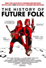 The History of Future Folk (2012) afişi