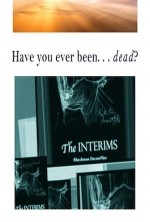 The Interims: When Between Time & Place (2017) afişi
