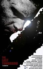 The Last Tomorrow (2007) afişi
