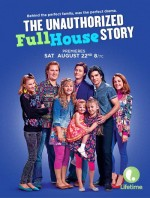 The Unauthorized Full House Story (2015) afişi