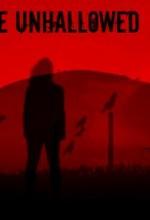 The Unhallowed (2017) afişi