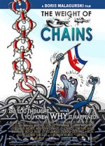 The Weight of Chains (2010) afişi