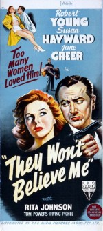 They Won't Believe Me (1947) afişi