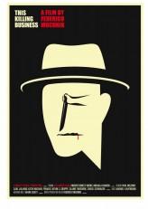 This Killing Business (2012) afişi