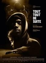 Tout, Tout de Suite (2016) afişi