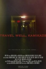 Travel Well, Kamikaze