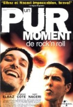 Un Pur Moment De Rock'n Roll (1999) afişi