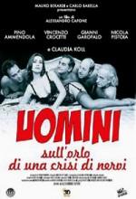 Uomini Sull'orlo Di Una Crisi Di Nervi (1995) afişi